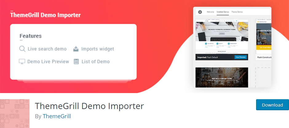 ThemeGrill Demo Importer WordPress Plugin